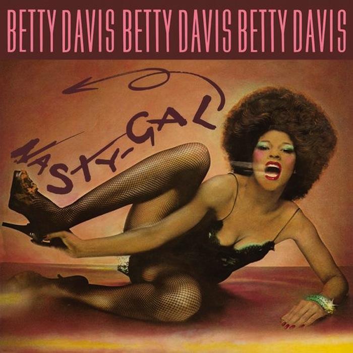 Betty Davis Nasty Gal reissue