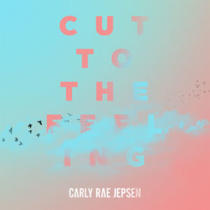 best songs of 2017 Carly Rae Jepsen