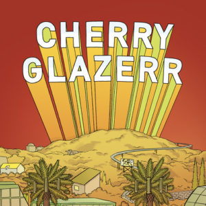 best songs of 2017 Cherry Glazerr