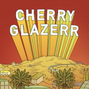 best songs of 2017 Cherry Glazerr