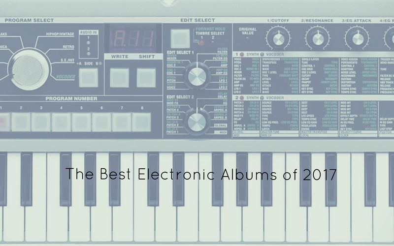 best electronic albums of 2017