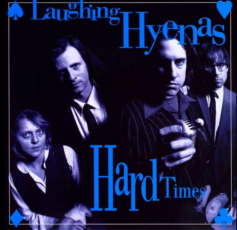Laughing Hyenas Hard times reissue