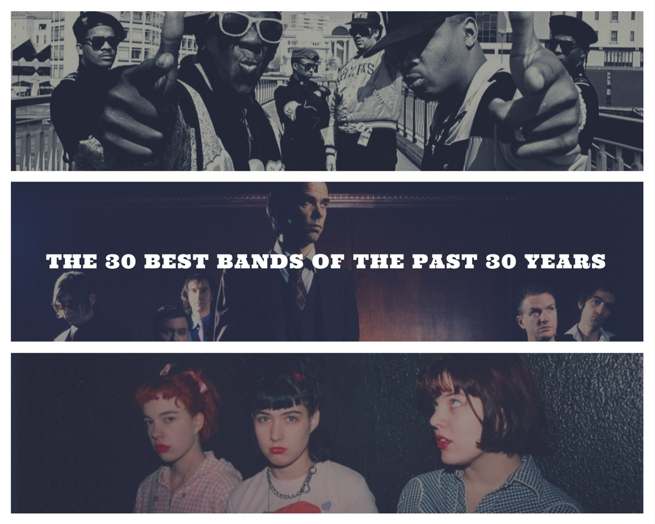 The 30 Best Bands of the Past 30 years