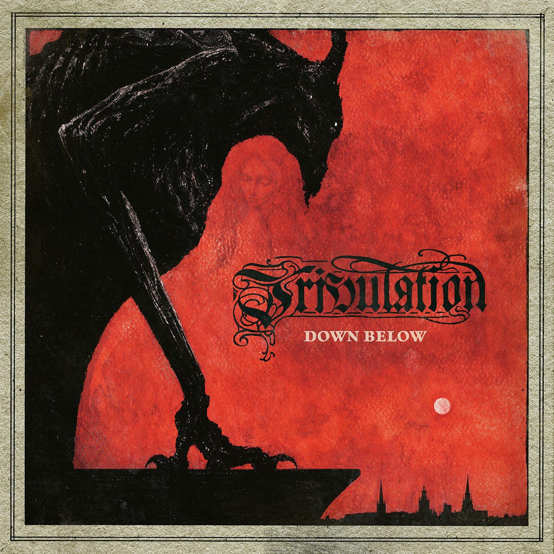Tribulation Down Below review