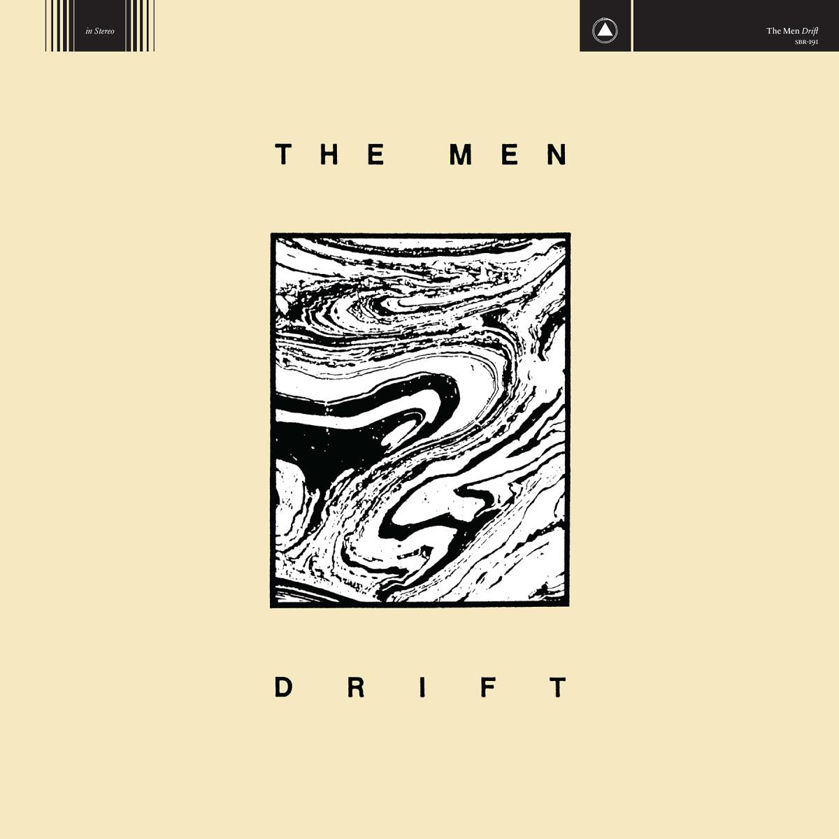 The Men new album Drift