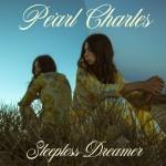 Pearl Charles Sleepless Dreamer review