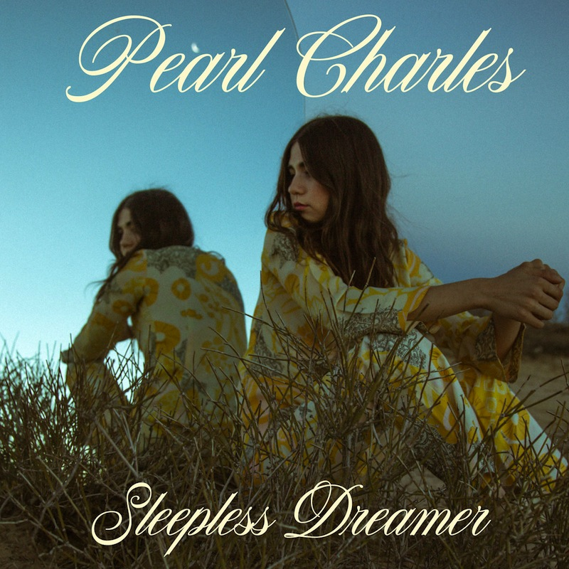 Pearl Charles Sleepless Dreamer review