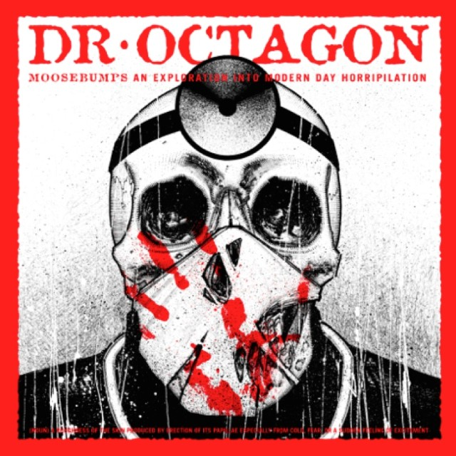Dr. Octagon new album Moosebumps