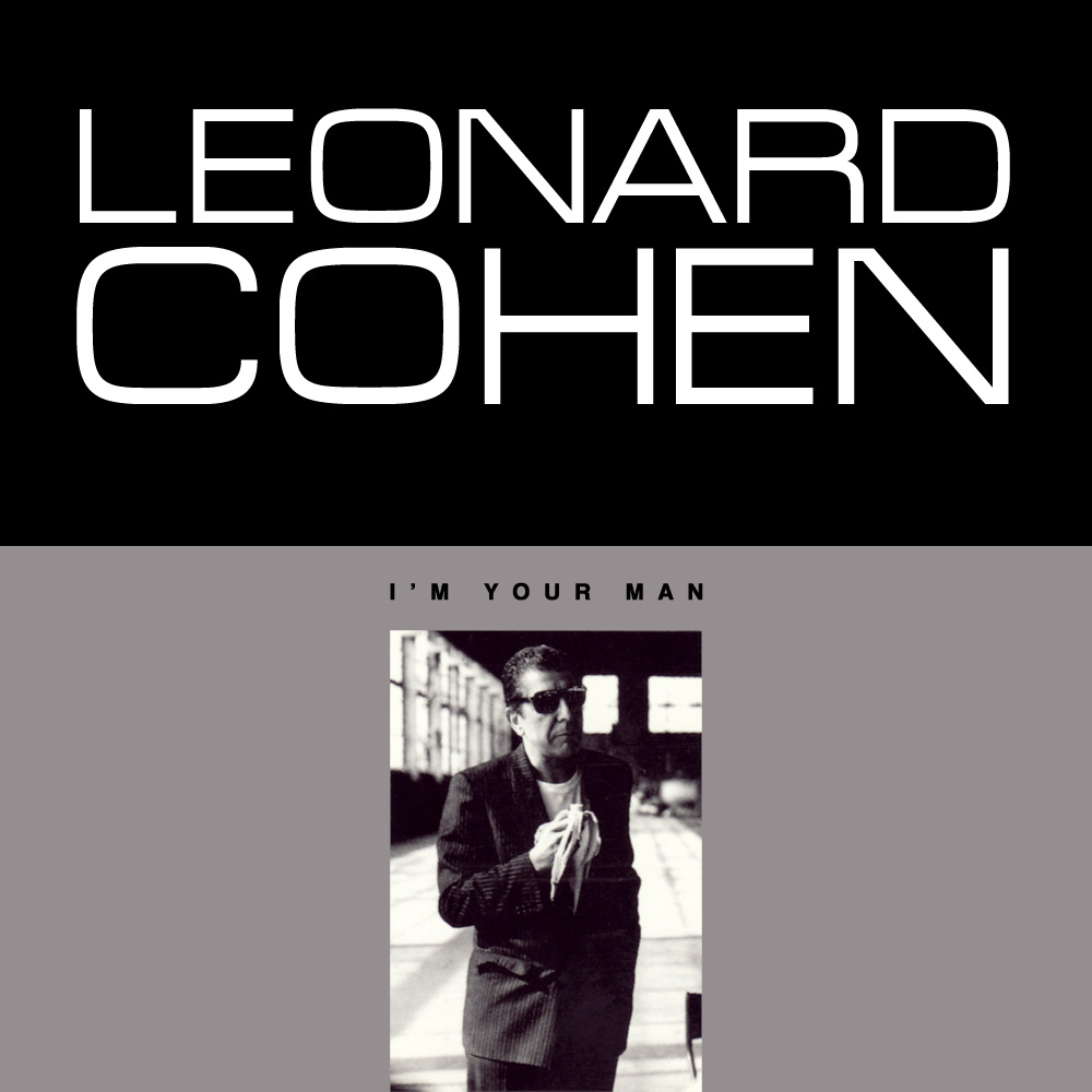 Leonard Cohen I'm Your Man 30th anniversary Hall of Fame