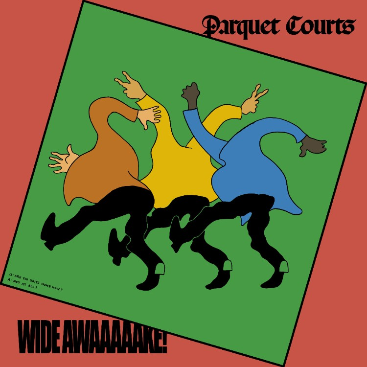 Parquet Courts new album Wide Awake