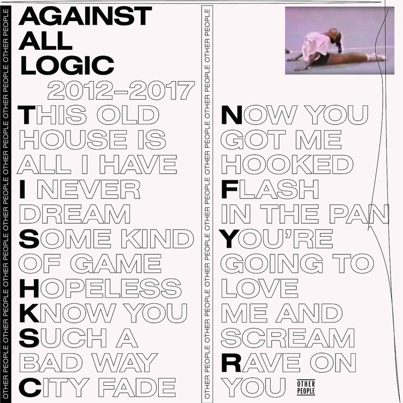 Against All Logic 2012-2017 review