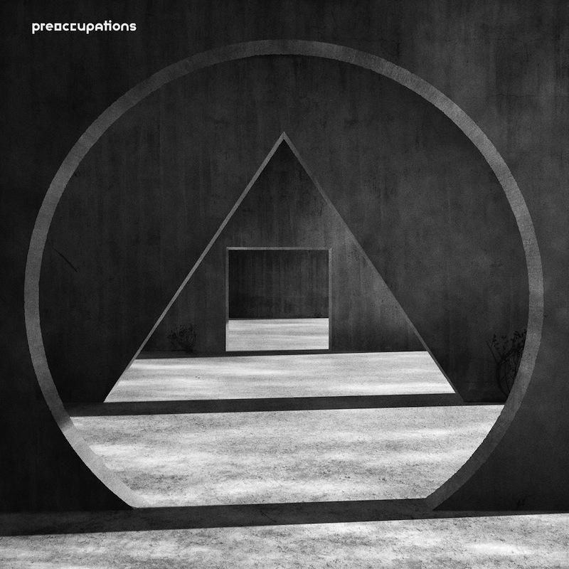 Preoccupations New Material review