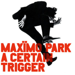 essential post-britpop tracks Maximo Park