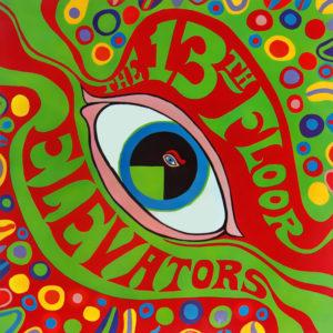 best psychedelic albums 13th Floor Elevators
