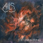 Ails The Unraveling review Album of the Week