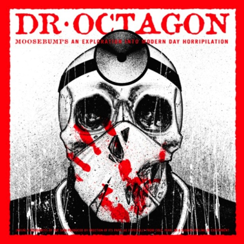 Dr. Octagon Moosebumps review