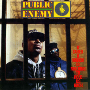 Public Enemy It Takes a Nation of Millions hall of fame 30th anniversary