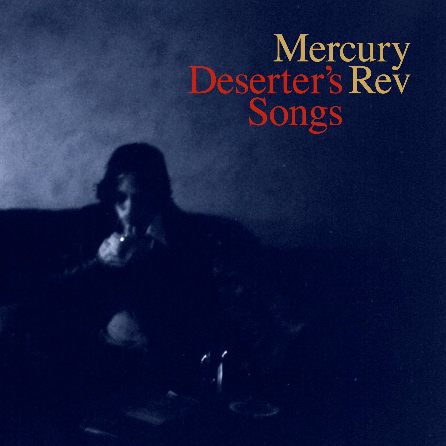 Mercury Rev Deserters Songs tour