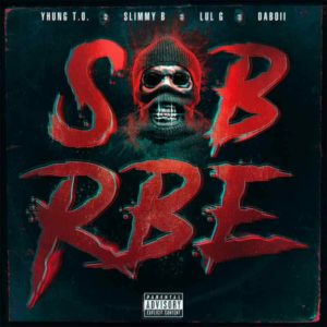notable new hip-hop albums Sob x RBE