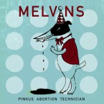 Melvins Pinkus Abortion Technician review
