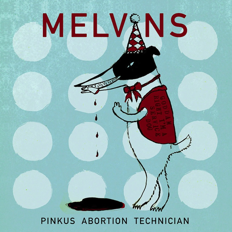 Melvins Pinkus Abortion Technician review