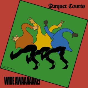 songs for summer 2018 parquet courts