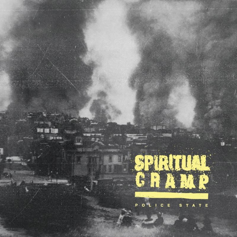 Spiritual Cramp new EP Police State