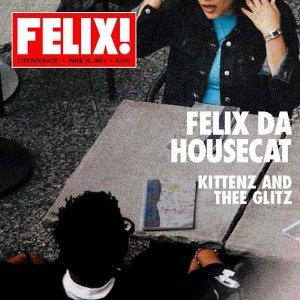 essential electroclash tracks Felix Da Housecat