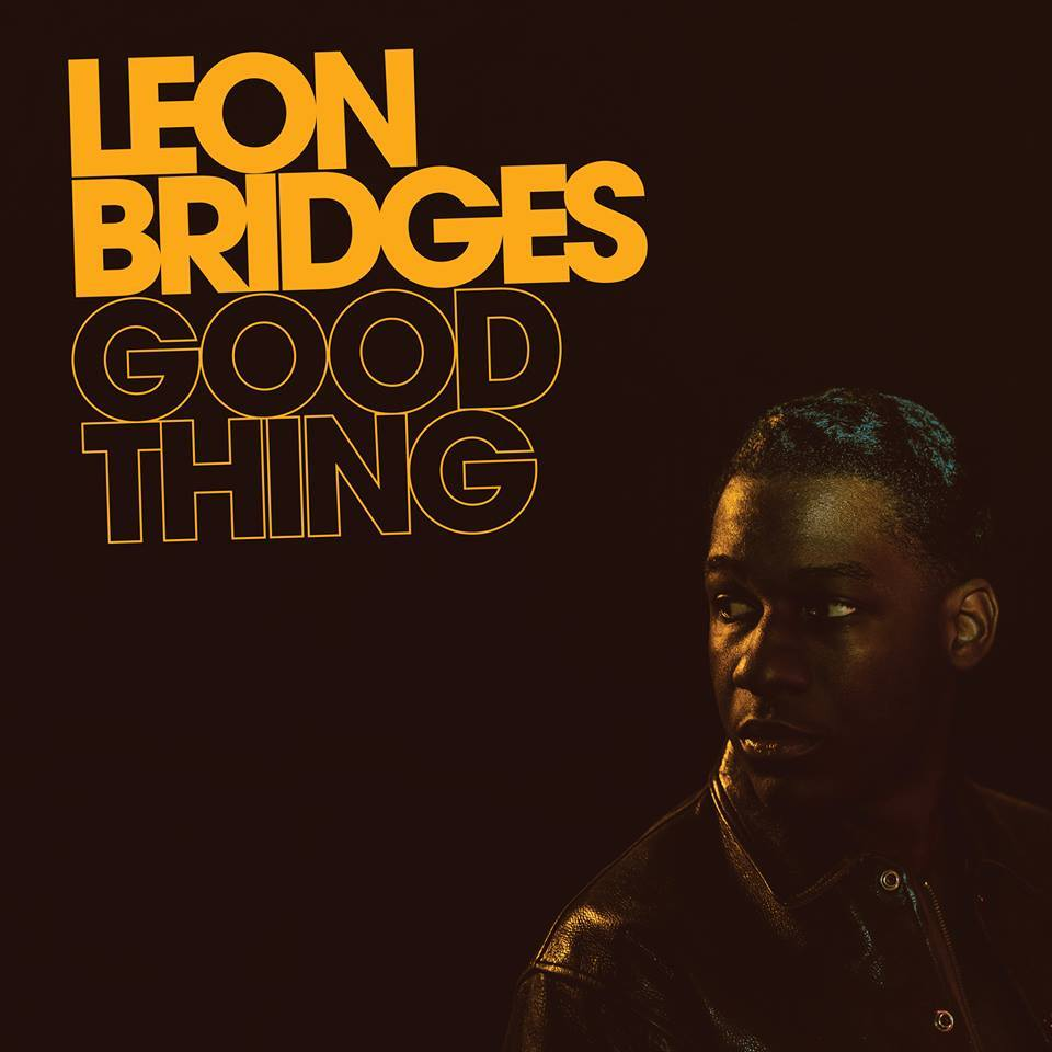 Leon Bridges Good Thing stream