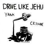 Drive Like Jehu Yank Crime blueprint