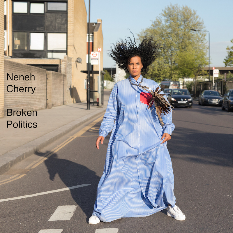 Neneh Cherry new album Broken Politics