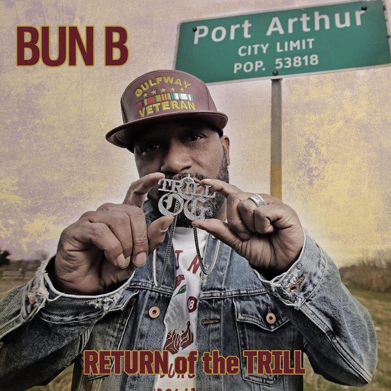 Bun B Return of the Trill review