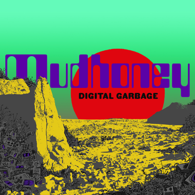 Mudhoney Digital Garbage review