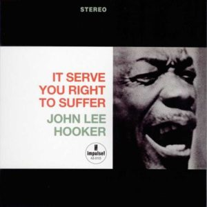 essential Impulse albums John Lee hooker