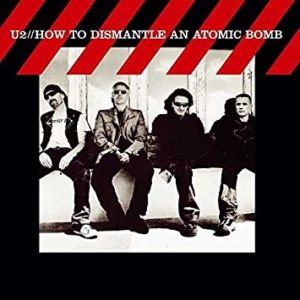 best u2 songs how to dismantle an atomic bomb