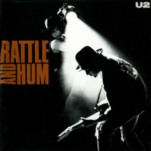 best u2 songs Rattle and hum