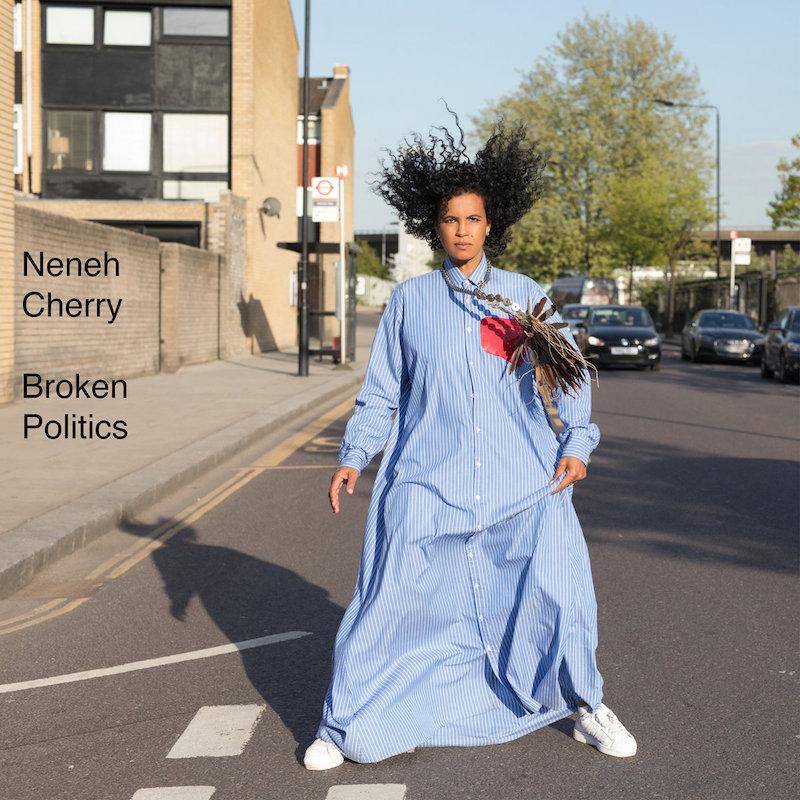 Neneh Cherry Broken Politics review Album of the Week