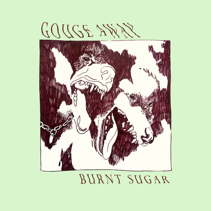 Gouge Away Burnt Sugar review Album of the Week