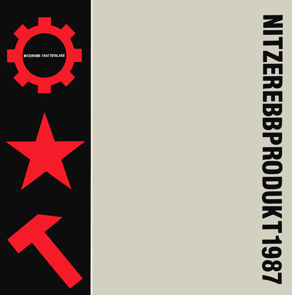 Nitzer Ebb albums rated That Total Age