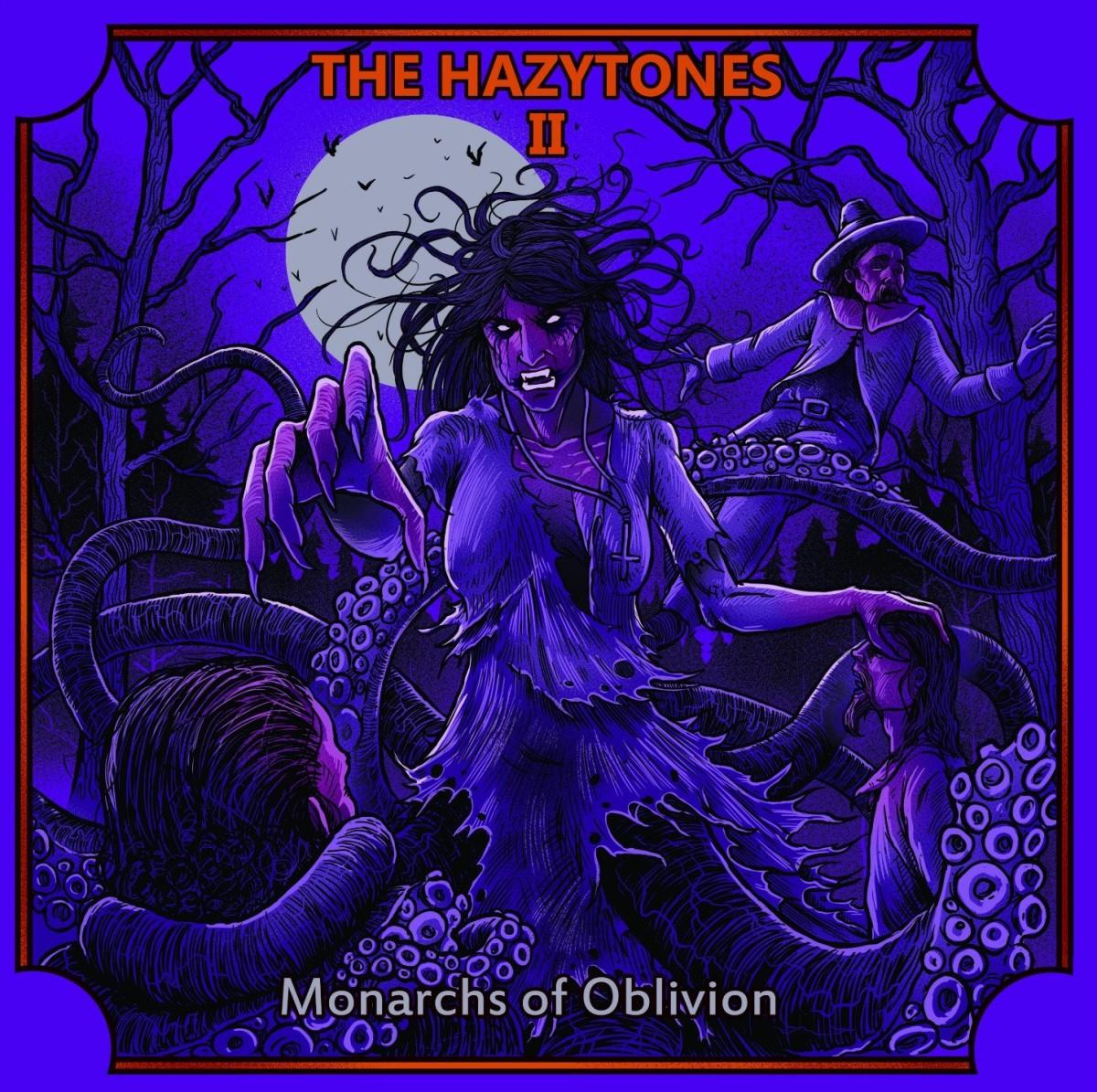 The Hazytones Monarchs of Oblivion premiere