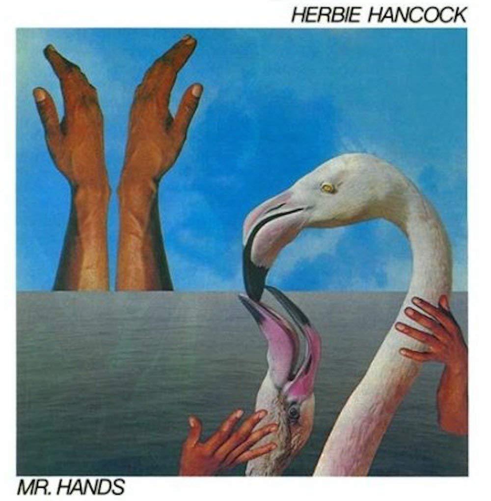 Herbie Hancock albums rated Mr. Hands