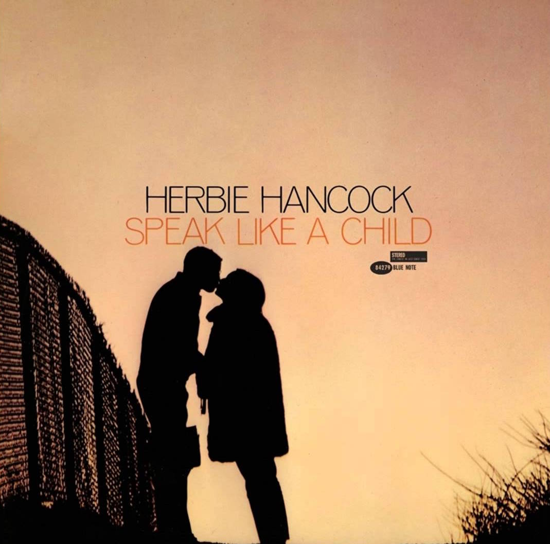 Herbie Hancock albums rated Speak Like a Child