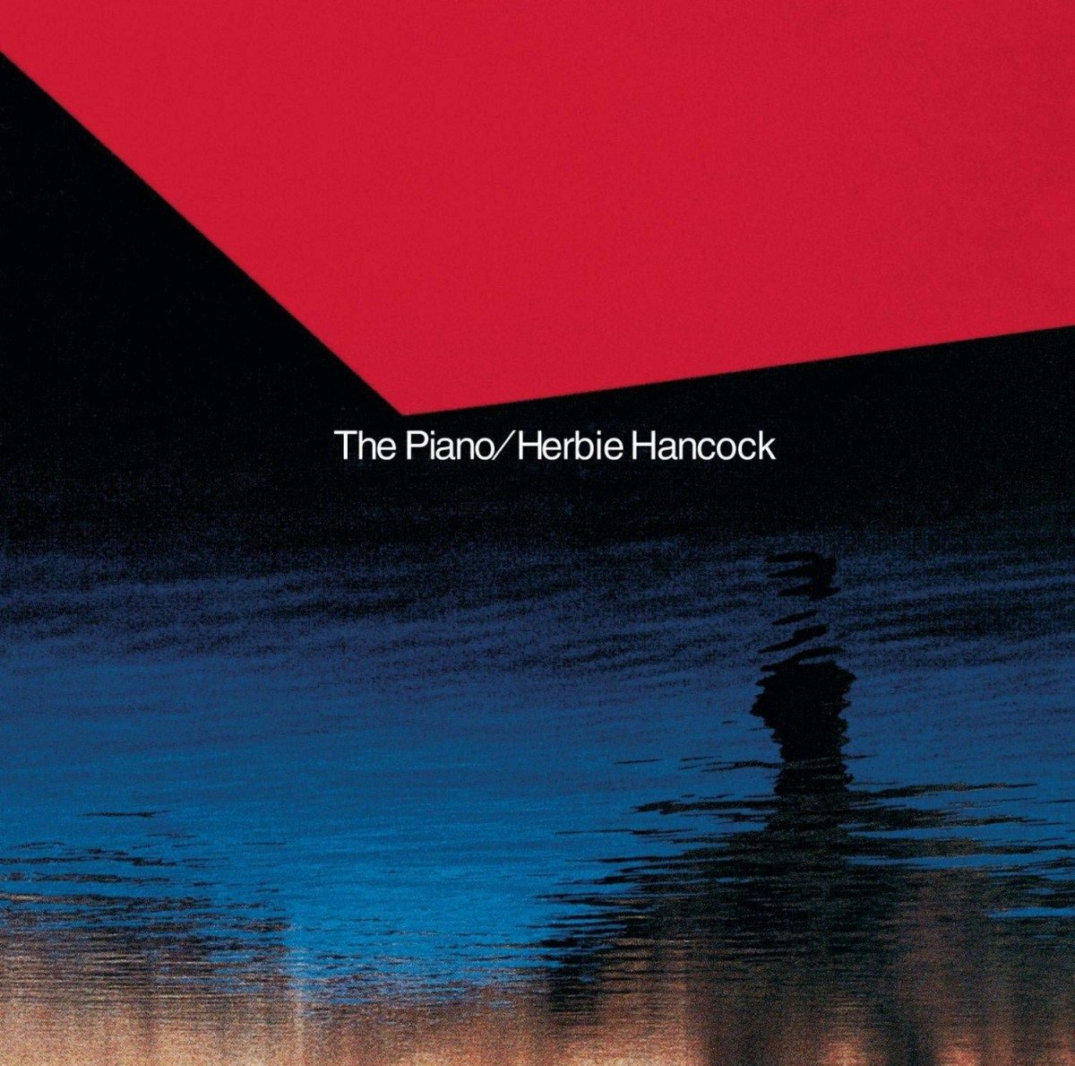 Herbie Hancock albums rated The Piano