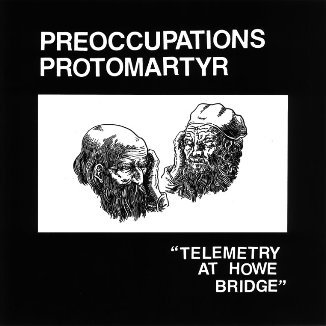 Protomartyr Preoccupations split 7-inch