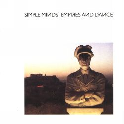 Simple Minds Empires and Dance best post-punk albums