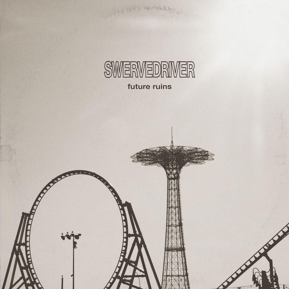 Swervedriver new album Future Ruins