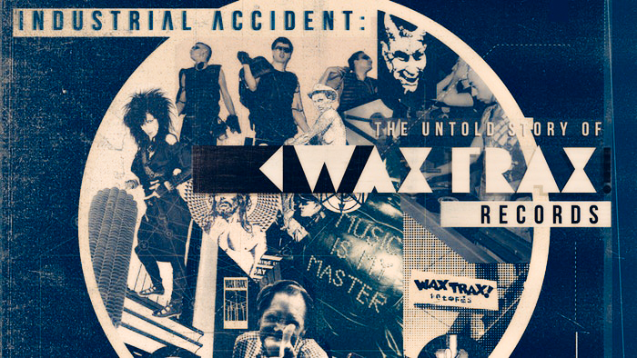 Wax Trax documentary