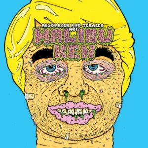 Aesop Rock Tobacco new album Malibu Ken
