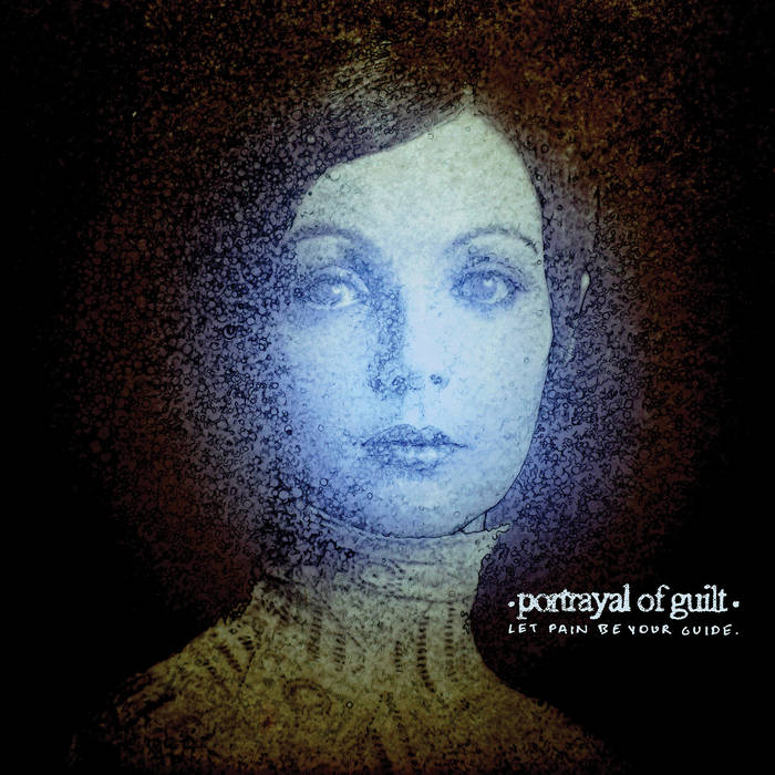 Portrayal of Guilt album stream