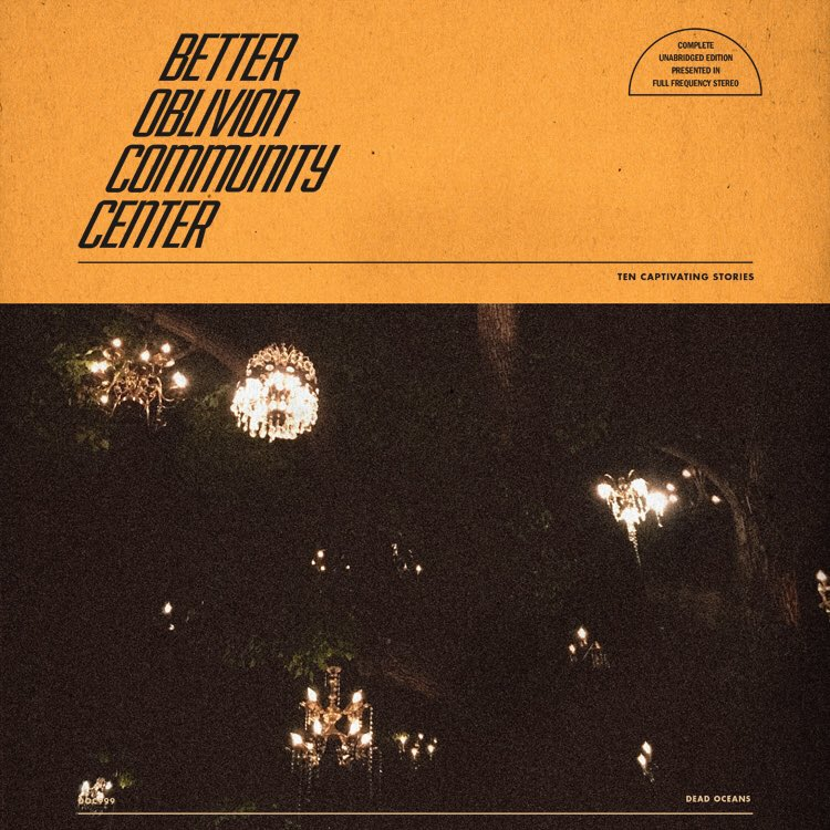 Better Oblivion Community Center new album